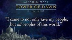 Aaaahhhhhh we got another Tower of Dawn quote!!!!!!!