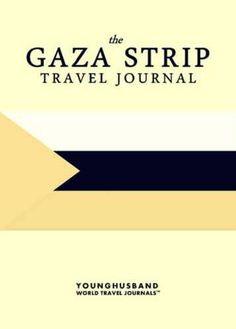 The Gaza Strip Travel Journal