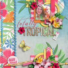 totally tropical - Scrapbook.com