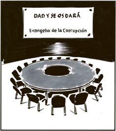 Dad y se os dará: Evangelio de la Corrupción (2013-03-26)