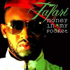 Tafari - Money In My Pocket - Reggaelize it! ---> http://j.mp/WKYcpx