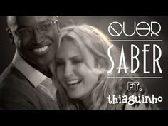 Quer Saber | Claudia Leitte e Thiaguinho | Clipe Oficial - YouTube
