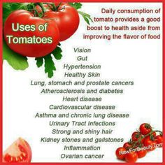 Natural Cures Not Medicine: Health Benefits of Tomatoes - Daily Natural Cures Be Natural, Natural Cures, Natural Health, Health Benefits Of Tomatoes, Fruit Benefits, Juicing Benefits, Healthy Tips, Healthy Eating, Healthy Recipes