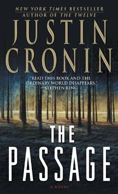 The Passage: A Novel by Justin Cronin, http://www.amazon.com/dp/B003F3PM7A/ref=cm_sw_r_pi_dp_xo6Fpb0Y61JXY