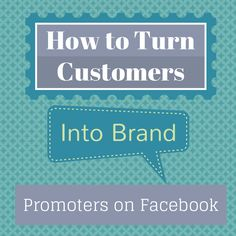 How to Turn Customers Into Online Marketing, Infographic, Promotion, Branding, Facebook, Shit Happens, Infographics, Brand Management, Identity Branding