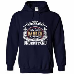 #BANKER .Its a #BANKER Thing You Wouldnt Understand - T Shirt, Hoodie, Hoodies, Year,Name, Birthday, Order HERE ==> https://www.sunfrog.com/Names/BANKER-Its-a-BANKER-Thing-You-Wouldnt-Understand--T-Shirt-Hoodie-Hoodies-YearName-Birthday-1979-NavyBlue-54573621-Hoodie.html?89703, Please tag & share with your friends who would love it , #superbowl #birthdaygifts #xmasgifts