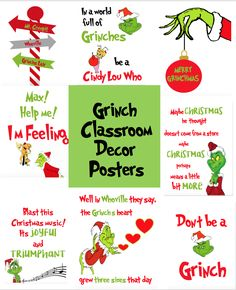 Grinch Classroom Decoration Posters Happy New Year Grinch Christmas Decorations, Grinch Christmas Party, Grinch Who Stole Christmas, Grinch Party, Office Christmas, Diy Christmas Ornaments, Christmas Time, Christmas Stickers, Christmas Carol