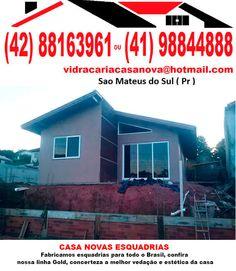 CASA NOVAS ESQUADRIAS   Fabricamos esquadrias para todo o Brasil , confira nossa linha Gold , concerteza a melhor vedaçao e estetica da casa (41) 9884-4888 Hezir Leal Hultman 931 Sao Mateus do Sul ( Pr )