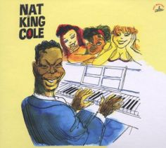 Cabu 2007 Nat King Cole - Une Anthologie, 1949-1955 (Cabu Jazz Masters) [BDJazz CABU-526] #albumcover #portrait