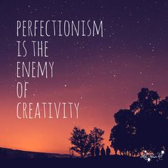 Inky Pause - Perfectionism is the enemy of creativity