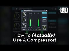 How To (Actually) Use A Compressor - YouTube