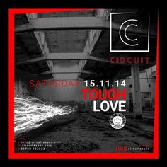 Tough Love (Kiss 100/Get Twisted) at Circuit, 36-38 North Street, Romford, RM1 1BH, UK. on Nov 15, 2014 to Nov 16, 2014 at 10:00pm to 4:30am. Tough Love you just cannot fail to notice! Featured, just about everywhere, since rising from the London, supported by loyal fans and industry stalwarts alike and now making waves on Kiss, the next logical step just had to be us.  URLs: Tickets: http://atnd.it/16846-1  Booking: http://atnd.it/16846-2  Category: Nightlife  Artists: Tough Love  Price…