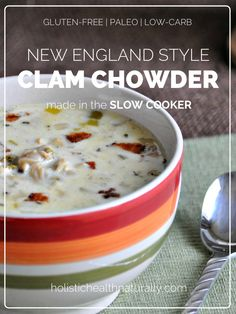 Healthy Recipe - New England Style Clam Chowder Made Using A Slow Cooker | holistichealthnaturally.com