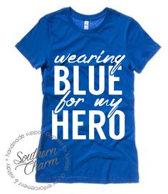 Southern Charm Designs - Wearing Blue For My Hero , $26.00 (http://www.shopsoutherncharmdesigns.com/wearing-blue-for-my-hero/)