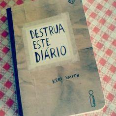 Destrua este diário! Acesse o blog> http://www.chaeamor.com