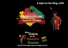 Diário de um Gaúcho Grosso: SEMANA FARROUPILHA A MODA GAÚCHO GROSSO