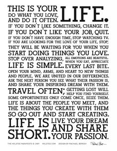 I love this! It rings true with my soul...The_Holstee_Manifesto_Printer_Friendly-8.5x11