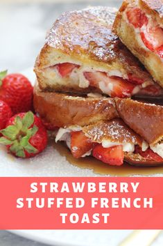 This Strawberry Stuffed French Toast is covered with a cinnamon sugar coating and stuffed with cream cheese and juicy sweet strawberries. French Toast Roll Ups, Cinnamon Roll French Toast, Brioche French Toast, Nutella French Toast, Banana French Toast, Make French Toast, Cream Cheese French Toast, Cinnamon Rolls, Crockpot French Toast