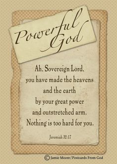 Ah, Lord God, Thou has made the heavens And the earth by thy great power Ah… Praise Songs, Praise And Worship, Christian Faith, Christian Quotes, Bible Knowledge, Favorite Bible Verses, Bible Quotes, Bible Scriptures