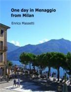 Prezzi e Sconti: One #day in menaggio from milan  ad Euro 4.99 in #Ebook #Ebook