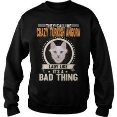 TURKISH ANGORA THEY CALL ME CRAZY TURKISH ANGORA CAT LADY CREW SWEATSHIRTS T-SHIRTS, HOODIES  ==►►Click To Shopping Now #turkish #angora #they #call #me #crazy #turkish #angora #cat #lady #crew #sweatshirts #Catfashion #Cats #cat #SunfrogTshirts #Sunfrogshirts #shirts #tshirt #hoodie #sweatshirt #fashion #style