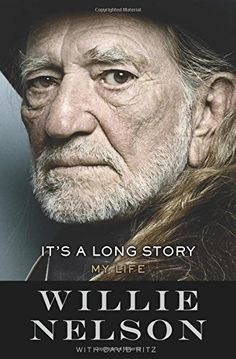 "The definitive autobiography of Willie Nelson ""Unvarnished. Funny. Leaving no stone unturned."" . . . So say the publishers about this book I've written. What I say is that this is the story of my life, told as clear as a Texas sky and in the same rhythm that I lived it. It's a story of restlessness and the purity of the moment and living right. Of my childhood in Abbott, Texas, to the Pacific Northwest, from Nashville to Hawaii and all the way back again. Of selling vacuum cleaners and…"