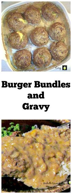 Burger Bundles and Gravy. It's a delicious, easy recipe, and the kiddies love it! Burger meat stuffed with cheese and cooked in a terrific gravy. Oven or slow cooker!