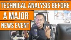 FOREX TRADING: Technical Analysis before a Major News Event [Tags: FOREX TRADING METHODS Analysis before event Forex Major News Technical Trading]