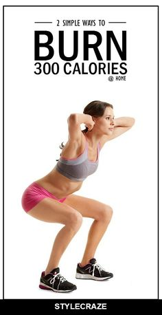 Here are 2 effective ways on how to burn 300 calories at home for you to know & include in your regime #weightloss