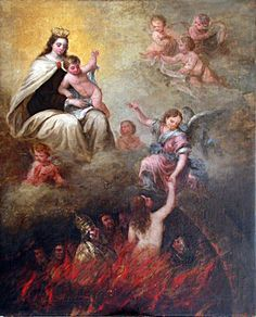 La Virgen del Carmen sacando las almas del Purgatorio. Blessed Mother Mary, Blessed Virgin Mary, Queen Of Heaven, Holy Mary, Art Thou, Madonna And Child, Prayer Warrior, Catholic Saints, Christian Art