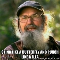 Uncle Si Duck Dynasty Shirts | Duck Dynasty - Uncle Si - STING LIKE A BUTTERFLY AND PUNCH LIKE A FLEA