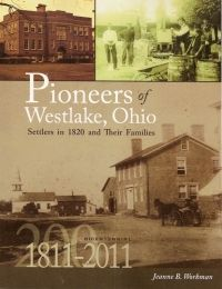"""""""Pioneers of Westlake, Ohio"""" by Jeanne Workman, is available from Cuyahoga West Chapter of The Ohio Genealogical Society. The book celebrates the early pioneers of Dover. The book contains stories of the original families who settled in Dover Township around 1820.    Each book sells for $25.00, plus $4.00 shipping and handling. (Ohio residents pay $1.95 sales tax). Orders can be sent to Cuyahoga West Chapter O.G.S., P.O. Box 45607, Westlake, Ohio 44145."""