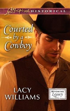 Free Book - Courted by a Cowboy ($1.99 Kindle), a Wyoming Legacy novelette by Lacy Williams, is free from Barnes & Noble and Sony, courtesy of publisher Love Inspired Historicals.