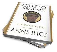 A Saida Do Egito - Cristo Senhor - livro digital :: Serginho-sucesso