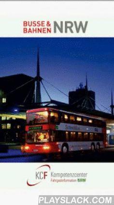 """KCF Fahrplan  Android App - playslack.com ,  Die App """"Busse & Bahnen NRW"""" ist der ideale Begleiter für mobile Menschen in Nordrhein-Westfalen. Sie bietet jederzeit aktuelle Fahrplaninformationen und zeigt die optimale Reise mit Bus und Bahn zu beliebigen Zielen auf. Die Bedienung ist durchweg einfach und selbsterklärend. Der passende Bus oder der nächste Zug sind auch ohne Vorkenntnisse stets im Handumdrehen ermittelt. Die App berücksichtigt auf Wunsch alle Verkehrsmittel des Nah- und…"""