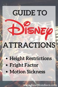 Disney World Tips | Your complete guide to Walt Disney World attractions! Everything you need to know including height restrictions, fright potential, and motion sickness potential!