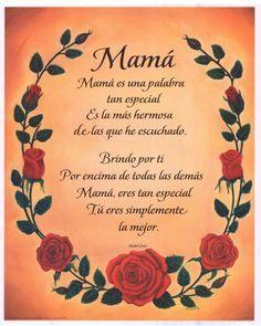 Poemas Bonitas Cartas Para El Dia De La Madre Poems For Mom In Spanish And English Google Search Mensaje Del