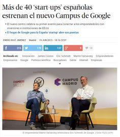 Más de 40 'start-ups' españolas estrenan el nuevo Campus de Google / @el_pais | #readyforinnovation #readyforbusiness