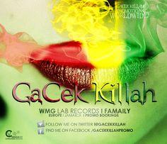 GaCek Killah Promotion