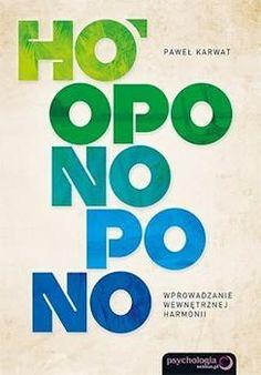 """Kiedy sięgałem po książkę Pawła Karwata """"Ho'oponopono. Wprowadzanie wewnętrznej harmonii"""" miałem nadzieję, iż poznam, czym jest hawajska praktyka ho'oponopono jednakże ku mojemu rozczarowaniu jedynie moja wewnętrzna harmonia, z każdą kolejną stroną, zostawała coraz bardziej zachwiana. Zamiast zrozumiałego przedstawienia podstaw, idei, historii i zastosowań praktycznych spotkałem się jedynie z chaosem opisów i wyrwanych myśli... Mindfulness, Chart, History, Awareness Ribbons"""