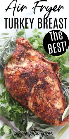 Crispy Herb Air Fryer Turkey Recipe – Whole Lotta Yum An easy air fryer turkey breast recipe for for easy and crispy herb roasted turkey breast. This easy holiday recipe is also a low carb, gluten free, and keto turkey recipe perfect for Thanksgiving too! Air Fryer Turkey Recipes, Air Fryer Turkey Breast Recipe, Air Fryer Recipes Wings, Air Fryer Recipes Appetizers, Air Fryer Recipes Vegetarian, Air Fryer Recipes Low Carb, Air Fryer Recipes Breakfast, Air Fryer Dinner Recipes, Cooking Recipes