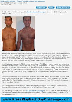 Daily Winners Are Changing Their Lives!    #Beachbody #fitness #nutrition #support #success #accountability #encouragement #motivation #P90X #P90X2 #TonyHorton #Insanity #TurboFire #Shakeology #coaching #GetHealthy #LoseWeight #BuildMuscle #superfoods #WholeFoods