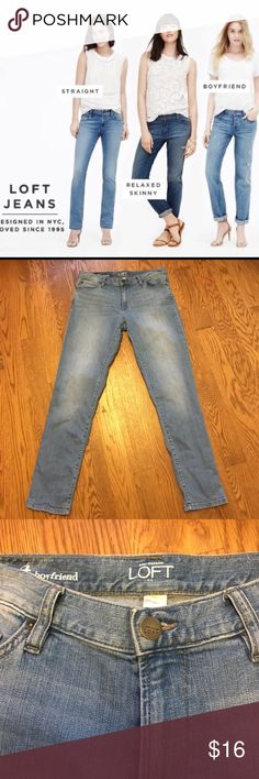 Loft Boyfriend Jeans Like new.  Great pair of jeans, flattering fit, goes well with everything! No trades, offers welcome.☺️✌️ LOFT Jeans Boyfriend