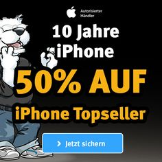 10 Jahre Apple iPhone - 50% Rabatt auf coole iPhone Topseller!