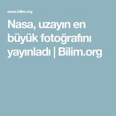 Nasa, uzayın en büyük fotoğrafını yayınladı | Bilim.org