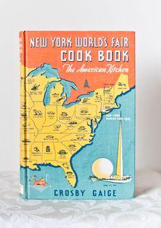 New York World's Fair Cook Book - Rare 1st ed.