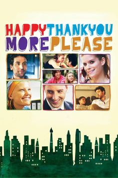 Watch Happythankyoumoreplease Full Movie Online