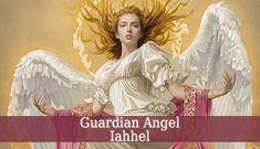Guardian Angel Iahhel is the divine angel of desire of knowledge. He guides you to rediscover hidden knowledge and knowledge hidden inside your own spirit.  #spirituality #spiritual #angels #angel #archangels #heaven #guardianangel