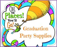 Here we look at some of the available Oh the Places You'll Go! graduation party supplies that fit in with the graduation theme.