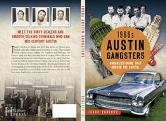 1960s Austin Gangsters is THE only true crime book chronicling the early Dixie Mafia in Austin, Texas, and abroad. Safecrackers, pimps, used car dealers, dope... ex-football stars seduced by the thug life. Order now from JesseSublett.com or BookPeople or, even from Amazon.com or Barnes&Noble. But to get a signed copy ASAP, order from JesseSublett.com.
